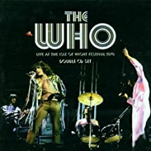 The Who Live At The Isle Of Wight Festival 1970 By The Who (2001-07-23)