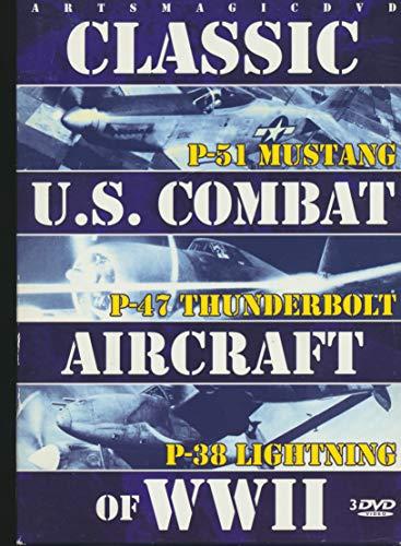 Classic U.S. Combat Aircraft of WWII - P-51 Mustang, P-47 Thunderbolt, P-38 Lightning (2012 157 Minute 3 DVD Set)
