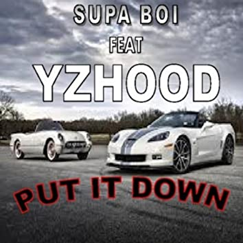 Put It Down (1Life) [feat. Yzhood]