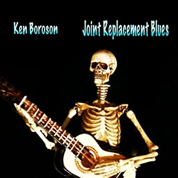 JOINT REPLACEMENT BLUES - SINGLE