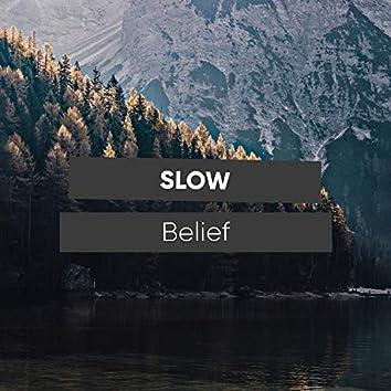 # 1 Album: Slow Belief