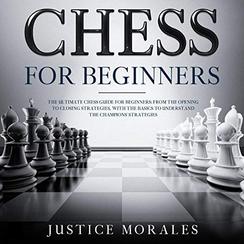 Chess for Beginners: The Ultimate Chess Guide for Beginners cover art