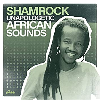 Unapologetic African Sounds