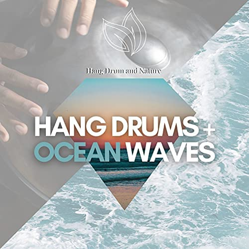 Hang Drum and Nature