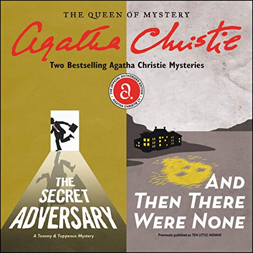 The Secret Adversary & And Then There Were None Audiobook By Agatha Christie cover art