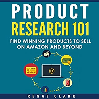 Product Research 101     Find Winning Products to Sell on Amazon and Beyond              By:                                                                                                                                 Renae Clark                               Narrated by:                                                                                                                                 Michelle Murillo                      Length: 1 hr and 39 mins     116 ratings     Overall 4.4