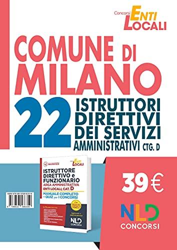 Concorso comune di Milano. 22 posti per istruttori amministrativi Cat. D