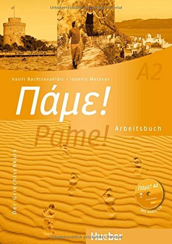Pame! A2: Der Griechischkurs / Arbeitsbuch mit Audio-CD