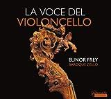 La voce del violoncello. Colombi, Dall'Abaco, Ruvo, Vitali Frey.