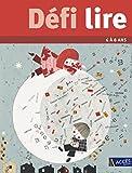 Défi Lire 6 à 8 ans - ACCÈS Éditions - 02/05/2012