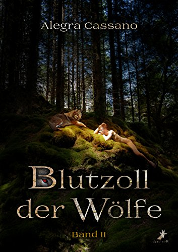 Blutzoll der Wölfe Band 2