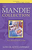 Mandie Collection: Vol 5, bks. 21-25 (Mandie Mysteries)