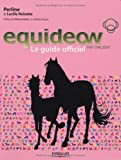 Equideow Le Guide officiel de Noisette Lucille (22 octobre 2009) Broché - 22/10/2009
