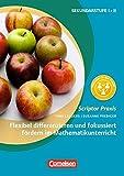Scriptor Praxis: Flexibel differenzieren und fokussiert fördern im Mathematikunterricht (2. Auflage): Buch