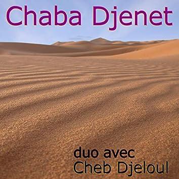 Chaba Djenet en Duo avec Cheb Djeloul