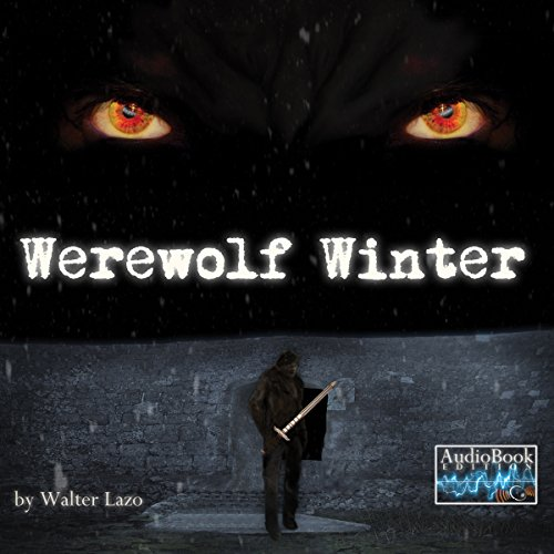 Werewolf Winter: A Short Story audiobook cover art