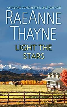 Light the Stars: A Romance Novel (The Cowboys of Cold Creek Book 1)
