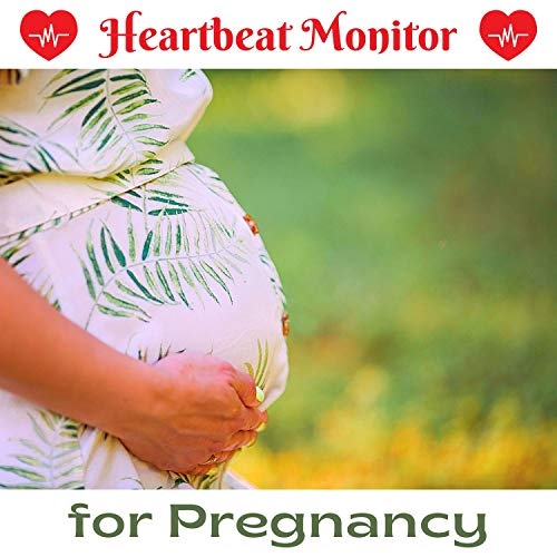 Heartbeat Monitor for Pregnancy - Brain-shaping Music and Sounds to Connect to your Baby Inside the Womb