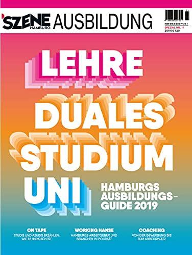 SZENE HAMBURG AUSBILDUNG 2018/2019: Hamburgs Ausbildungsguide