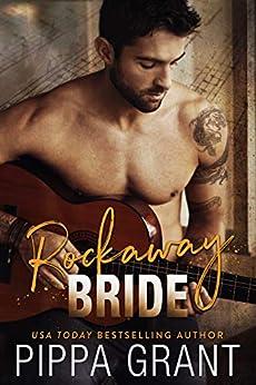Rockaway Bride (The Girl Band Book 3) by [Pippa Grant]