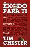 Éxodo para ti (Spanish Edition)