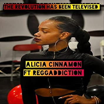 The Revolution Has Been Televised (feat. Reggaddiction)