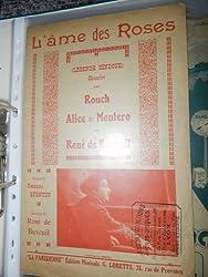 l\'âme des roses chantée par Rouch Alice de Montero et René de Buxeuil
