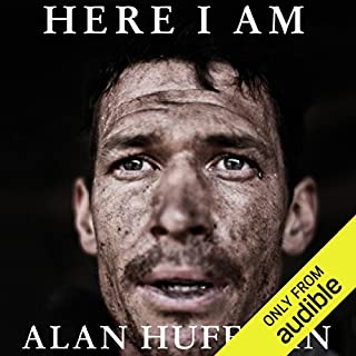 Here I Am     The Story of Tim Hetherington, War Photographer              By:                                                                                                                                 Alan Huffman                               Narrated by:                                                                                                                                 Alan Robertson                      Length: 8 hrs and 34 mins     37 ratings     Overall 4.4