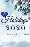 All Holidays 2020 First Annual: An NCPA Anthology