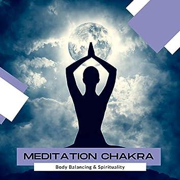 Meditation Chakra - Body Balancing & Spirituality