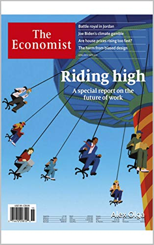 The Economist : Riding High A Special Report On The Future Of Work (English Edition)