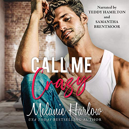 Call Me Crazy Audiobook By Melanie Harlow cover art
