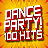 Dance Party! 100 Hits