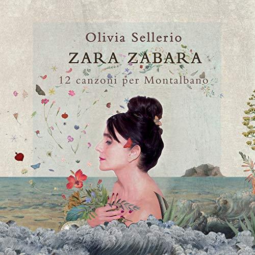Zara Zabara - 12 Canzoni Per Montalbano