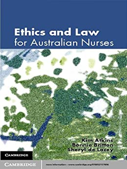 Ethics and Law for Australian Nurses by [Kim Atkins]