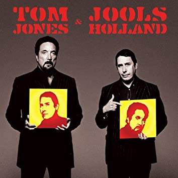 Tom Jones & Jools Holland