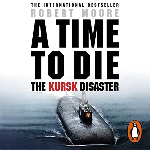Kursk Audiobook By Robert Moore cover art