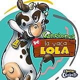 La Vaca Lola y el Abuelo de la Granja Feliz