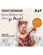 Dann bleiben wir eben zu Hause! Mit der Online-Omi durch die Krise: Ungekürzte Lesung mit Carmen-Maja Antoni (2 CDs) (Die Online-Omi)