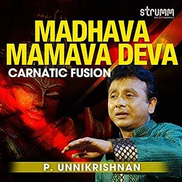 Madhava Mamava Deva - Single