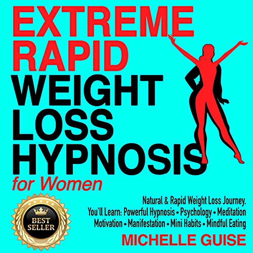 Extreme Rapid Weight Loss Hypnosis for Women cover art