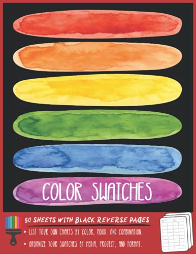 Blank Color Swatches: A memorable paint color chart gift for art teacher & students to reference colours, colored pencils and painting supplies in one place
