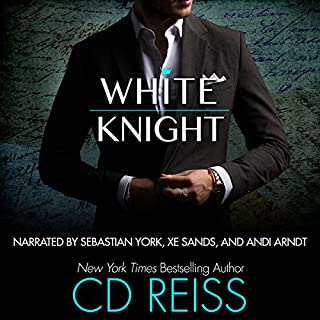 White Knight                   By:                                                                                                                                 CD Reiss                               Narrated by:                                                                                                                                 Andi Arndt,                                                                                        Sebastian York,                                                                                        Xe Sands                      Length: 5 hrs and 44 mins     13 ratings     Overall 4.5