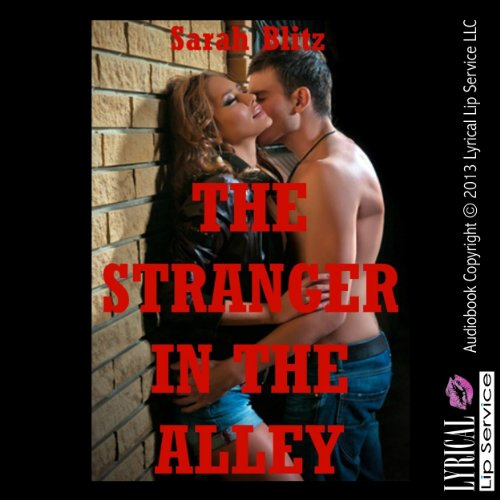 The Stranger in the Alley: A Public Sex Erotica Story cover art