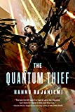 The Quantum Thief (Jean le Flambeur, 1)