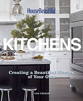 House Beautiful Kitchens  Creating a Beautiful Kitchen of Your Own
