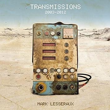 Transmissions (2003-2012)