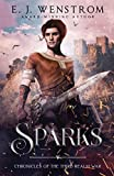 Sparks (Chronicles of the Third Realm War) (Paperback)