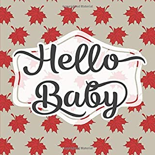 Hello Baby: Baby Shower Guestbook - Space for Photos - Red Maple Leaf