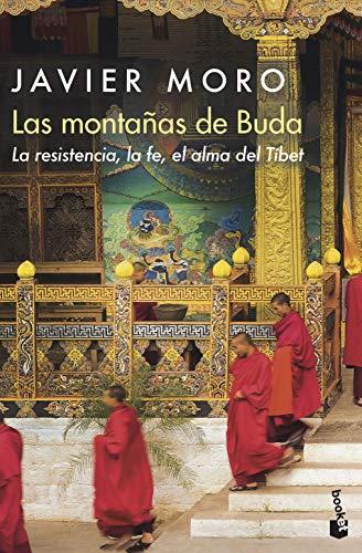 Las montaas de Buda: La resistencia, la fe, el alma del Tbet: 14 (Divulgacin)